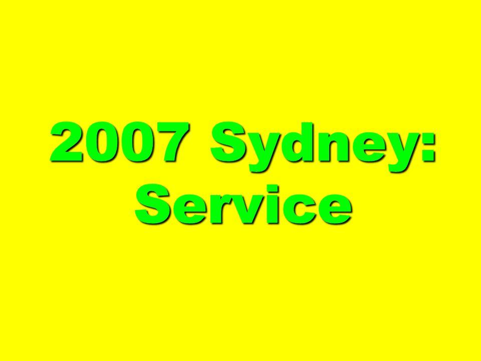 2007 Sydney: Service
