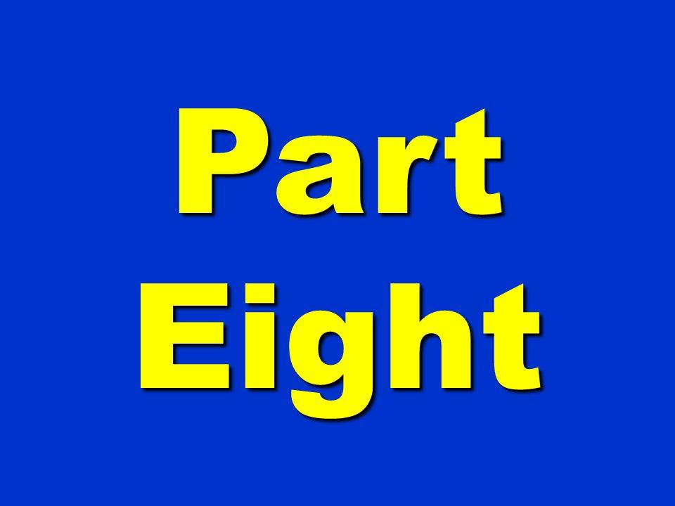 Part Eight