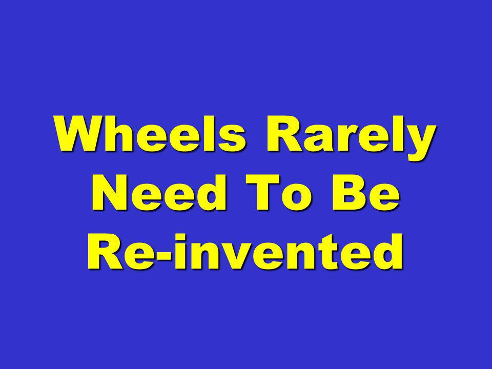 Wheels Rarely Need To Be Re-invented