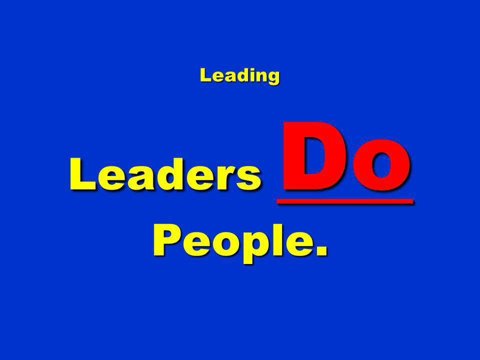 Leading Leaders Do People.