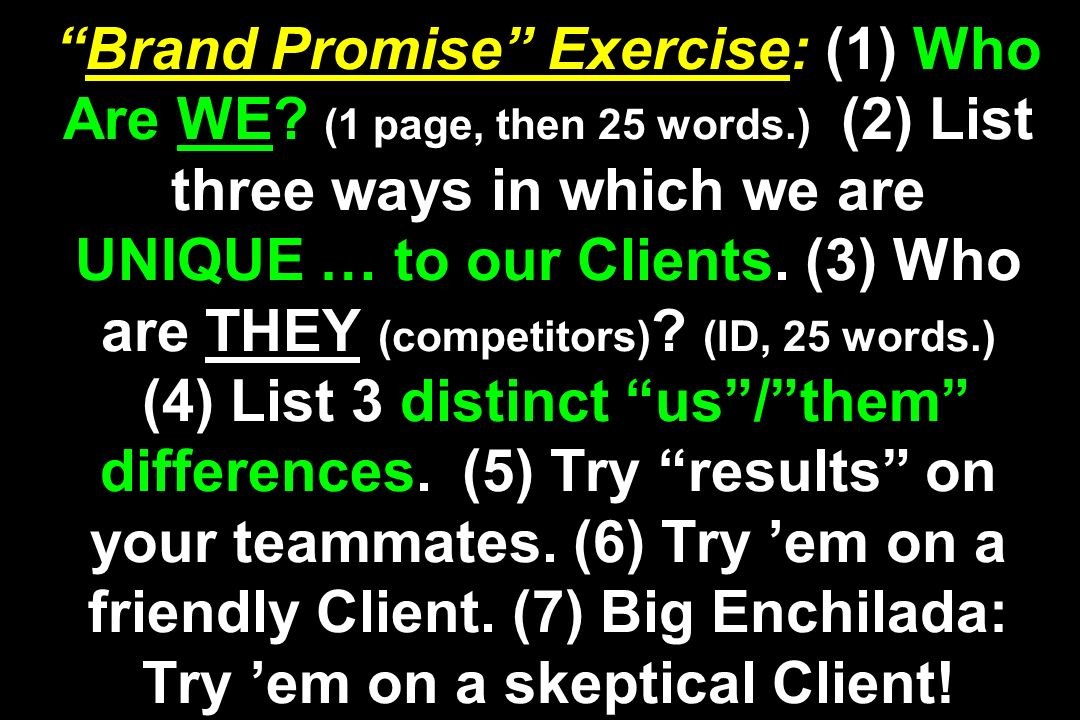Brand Promise Exercise: (1) Who Are WE.
