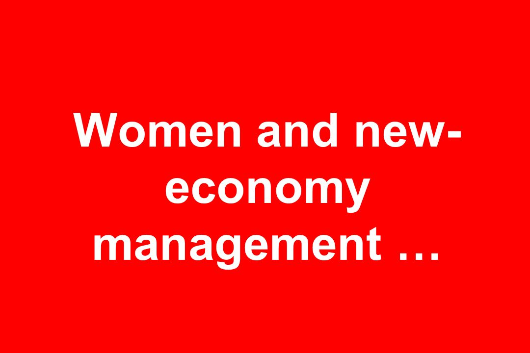 Women and new- economy management …