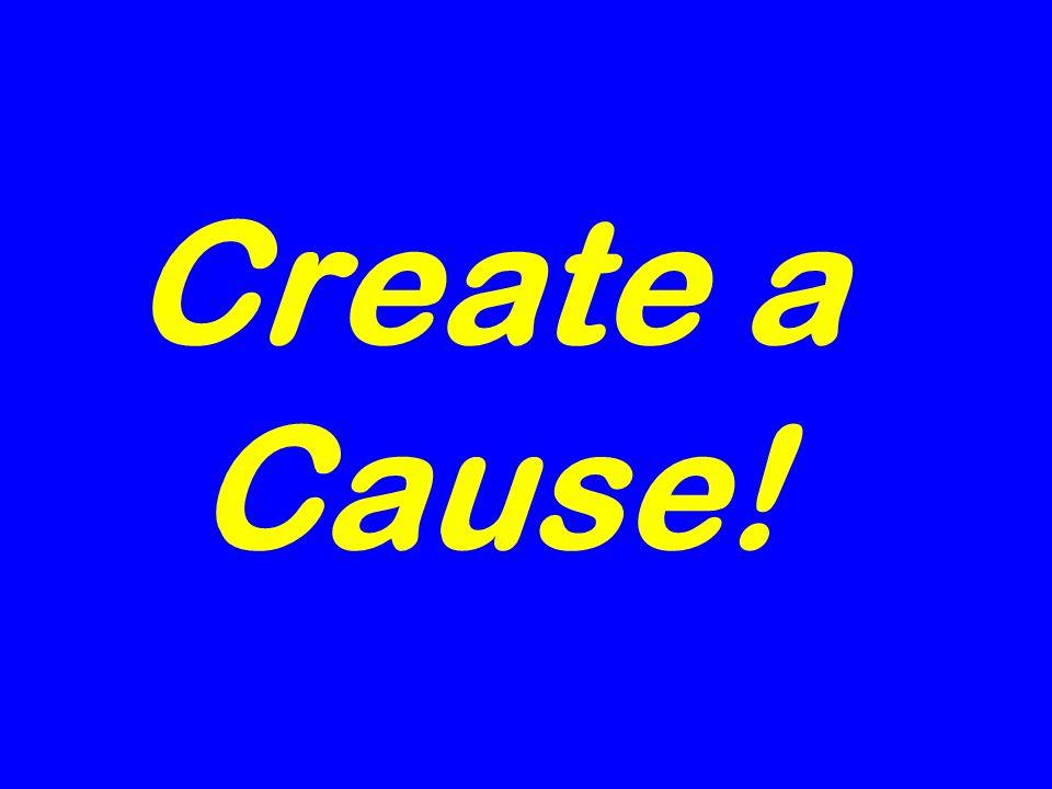 Create a Cause!