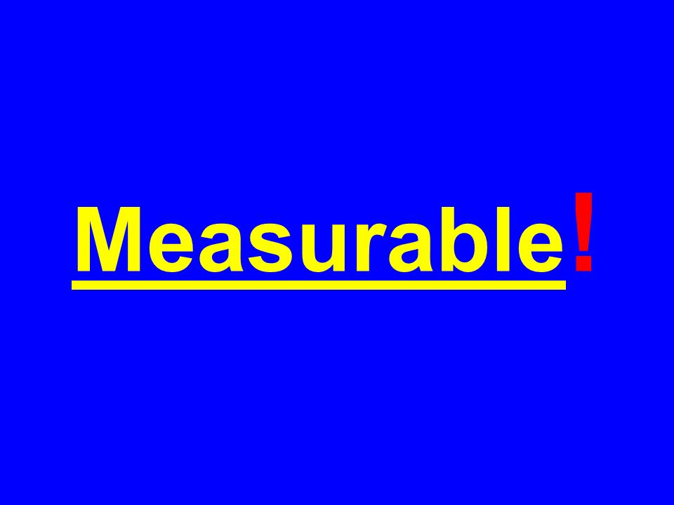 Measurable !