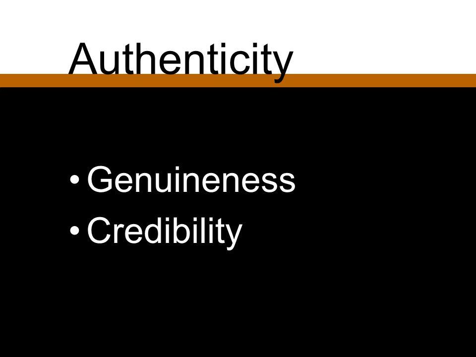 Authenticity Genuineness Credibility