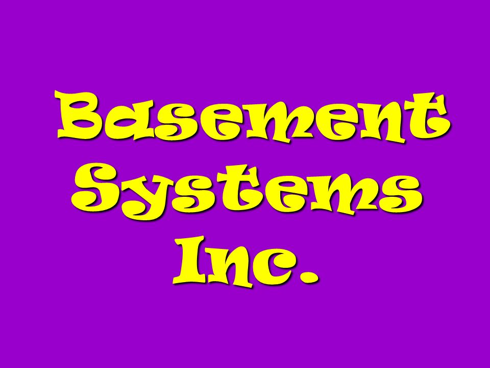 Basement Systems Inc. Basement Systems Inc.