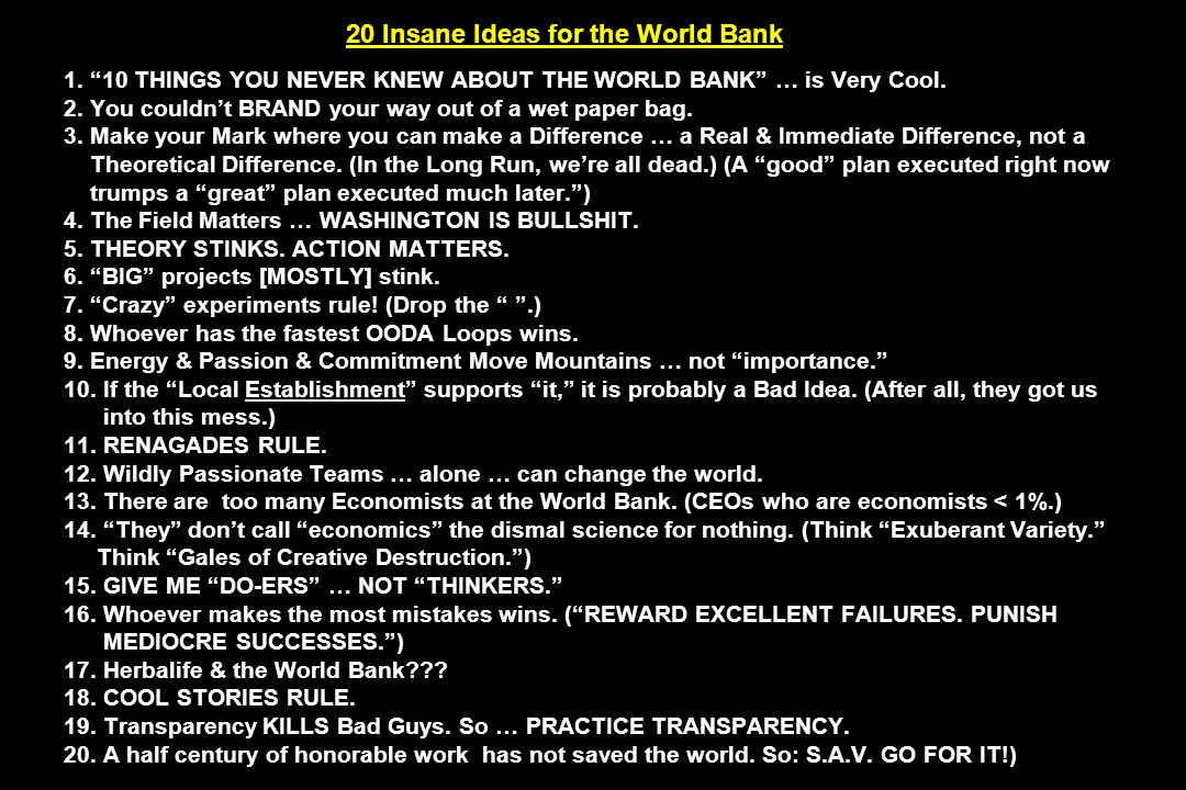 20 Insane Ideas for the World Bank 1. 10 THINGS YOU NEVER KNEW ABOUT THE WORLD BANK … is Very Cool.