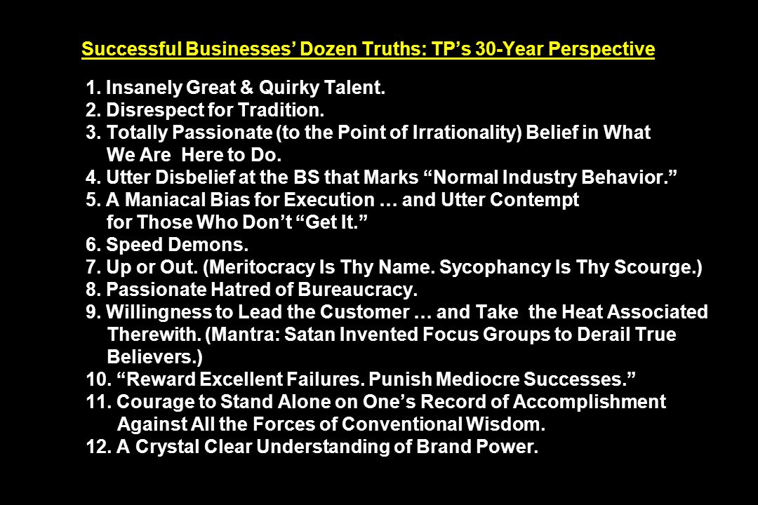 Successful Businesses Dozen Truths: TPs 30-Year Perspective 1.