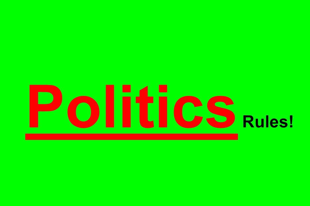 Politics Rules!