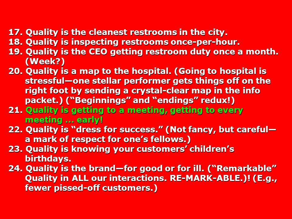 17. Quality is the cleanest restrooms in the city.