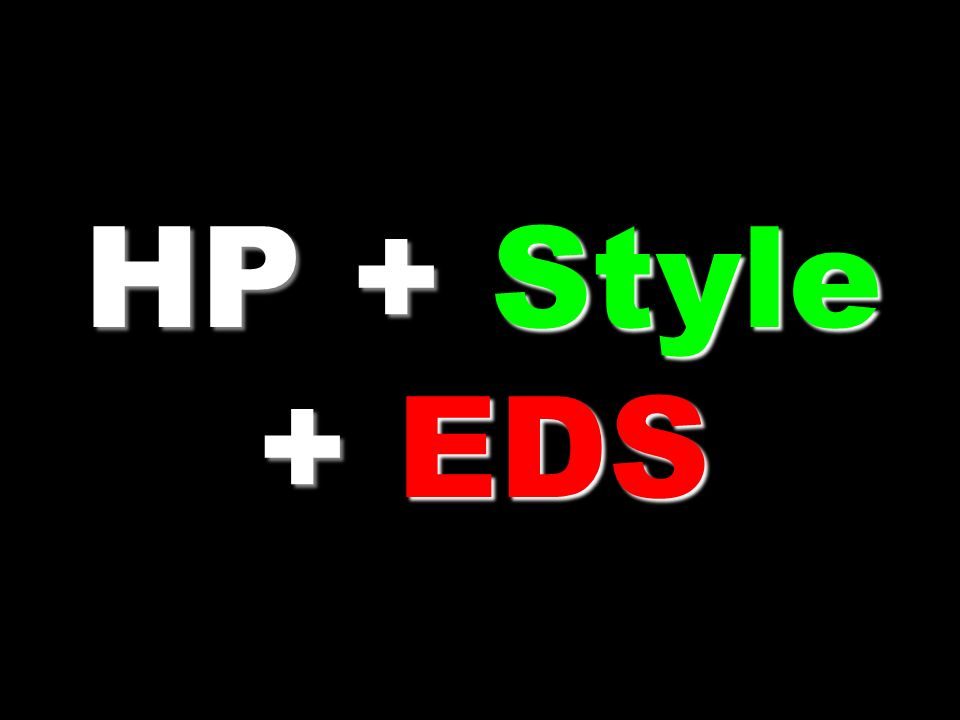 HP + Style + EDS