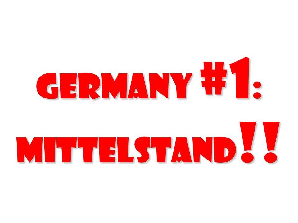 Germany #1 : Mittelstand !!