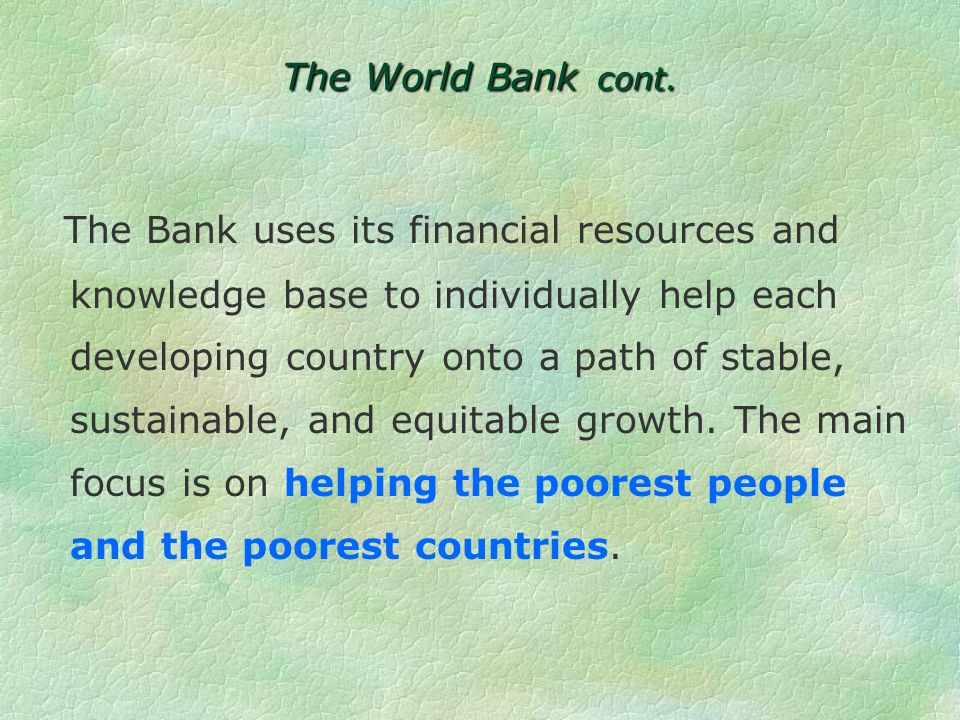 An example of the value of culture can be seen in the role it is playing at the World Bank.