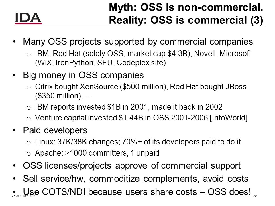 Myth: OSS is non-commercial. Reality: OSS is commercial (2) OSS projects seek improvements = financial gain per o 17 USC 101: financial gain inc. rece
