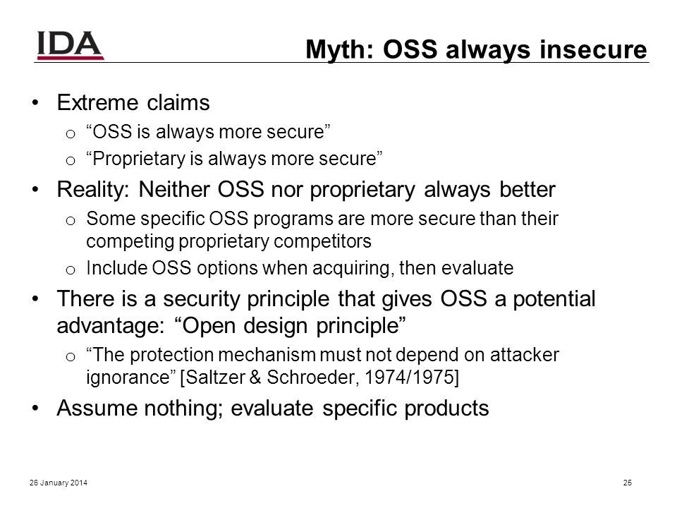 Myth: OSS always unreliable Reality: OSS often very reliable Fuzz studies found OSS apps significantly more reliable [U Wisconsin] o Proprietary Unix