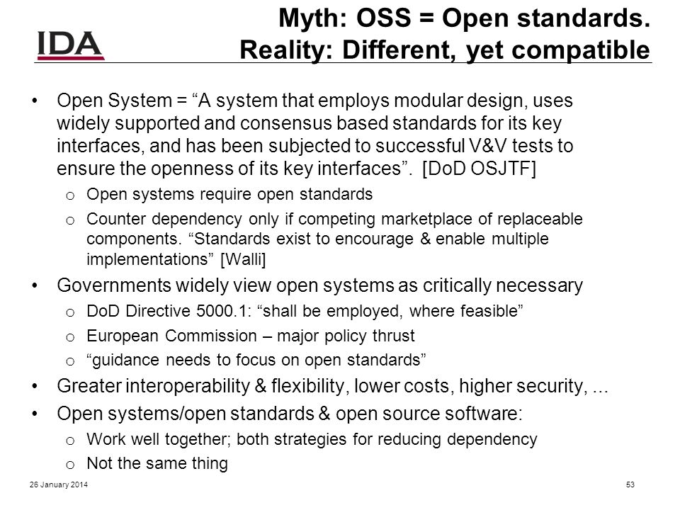 History of OSS in DoD Jan 2003: MITRE study Use of FOSS in DoD released o OSS already in wide use! May 2003: DoD OSS policy memo July 2004: OMB memo S