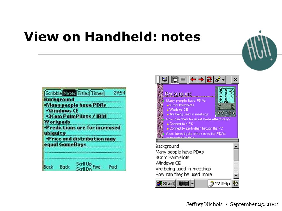Jeffrey Nichols September 25, 2001 View on Handheld: notes
