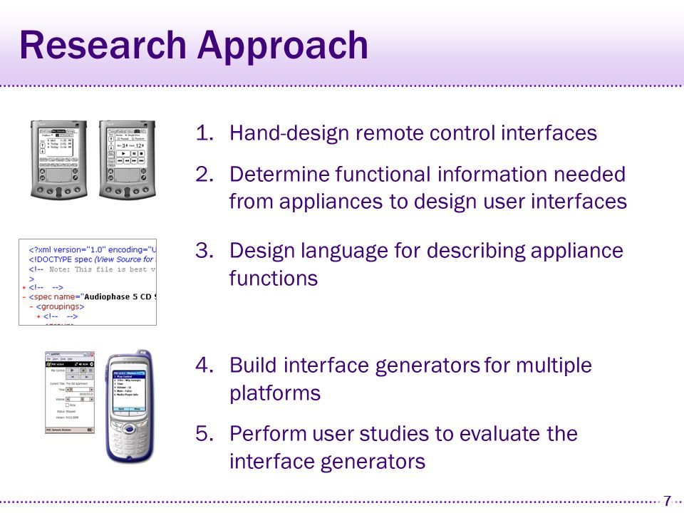 57 Comparison Study Compared performance of first-time users (not experts) Procedure Each subject worked two sets of tasks both stereo and phone controlled for order and interface Performance Metrics Time to complete all tasks Number of times a user manual was needed Number of missteps ApplianceHand-design Phone Stereo