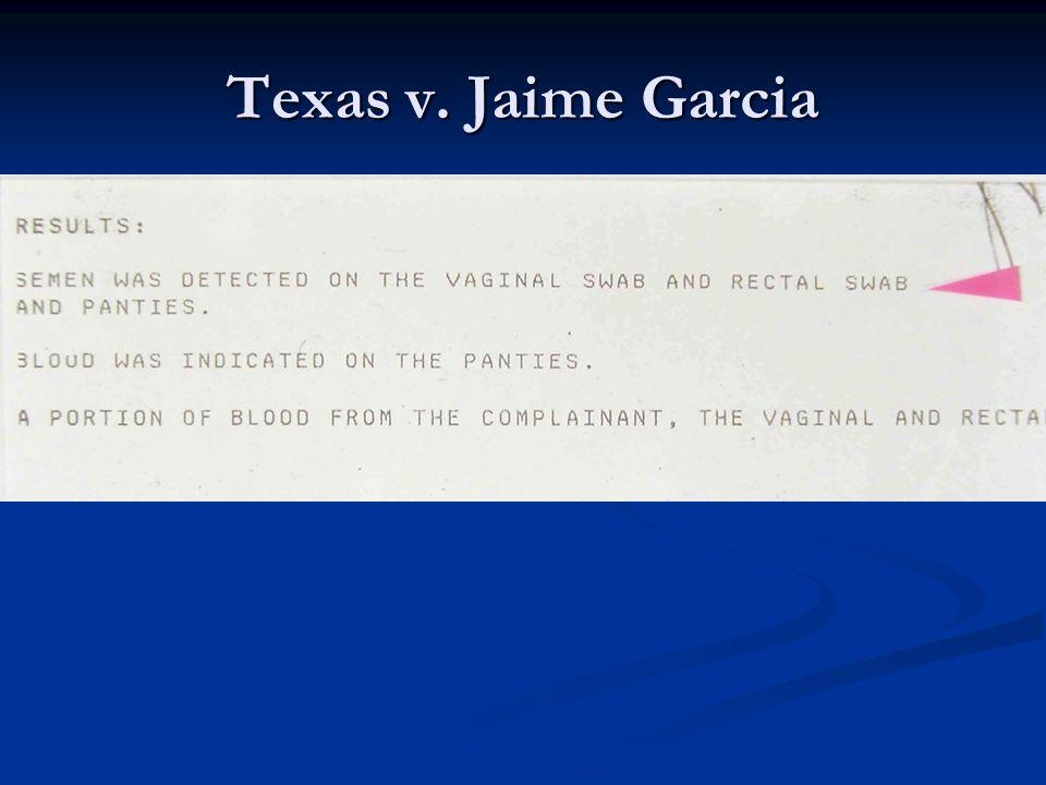 Texas v. Jaime Garcia