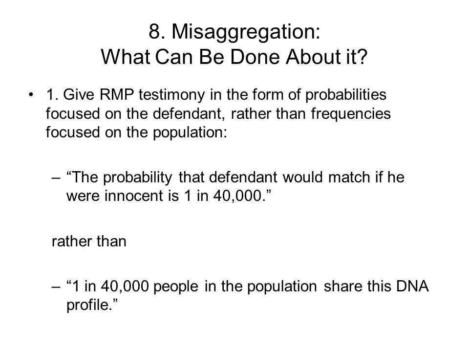 8. Misaggregation: What Can Be Done About it. 1.