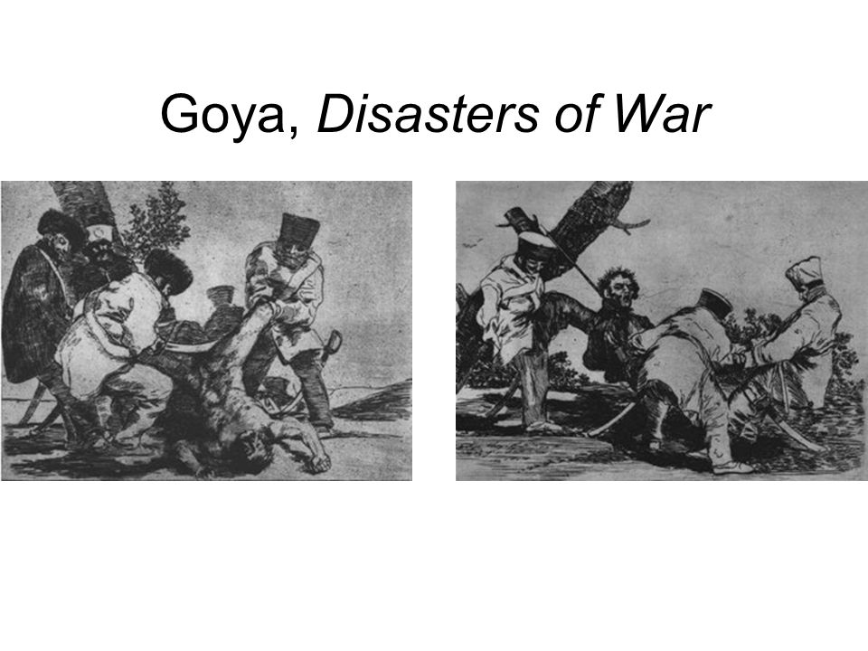 Goya, Disasters of War