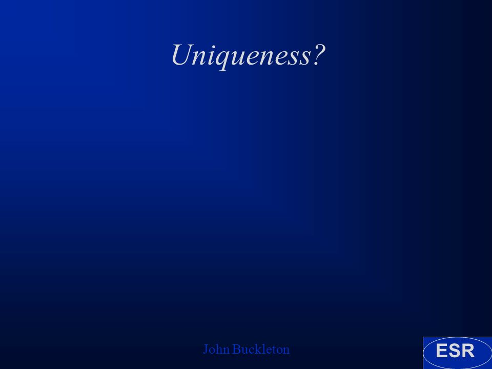 ESR John Buckleton Uniqueness?