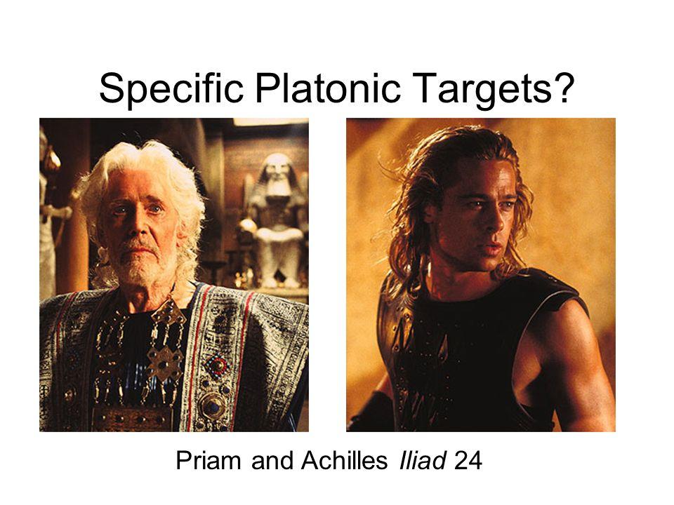 Specific Platonic Targets? Priam and Achilles Iliad 24