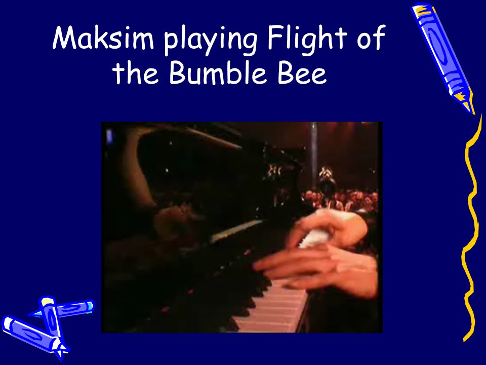Maksim playing Flight of the Bumble Bee