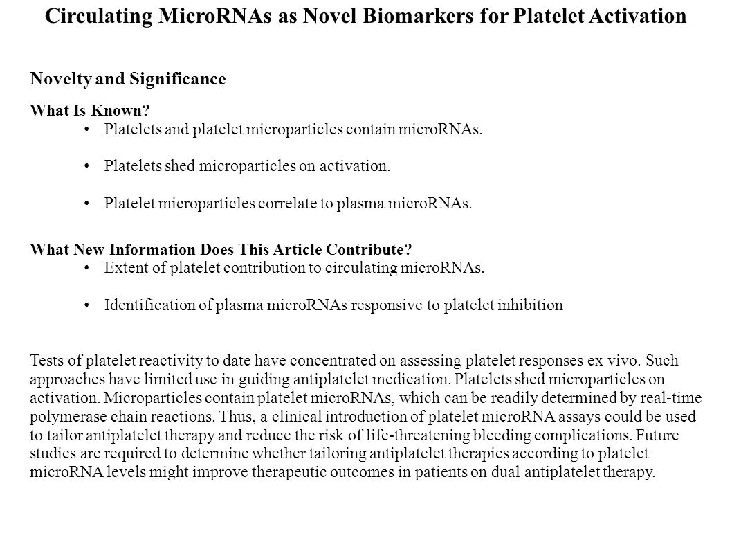 Novelty and Significance What Is Known? Platelets and platelet microparticles contain microRNAs. Platelets shed microparticles on activation. Platelet
