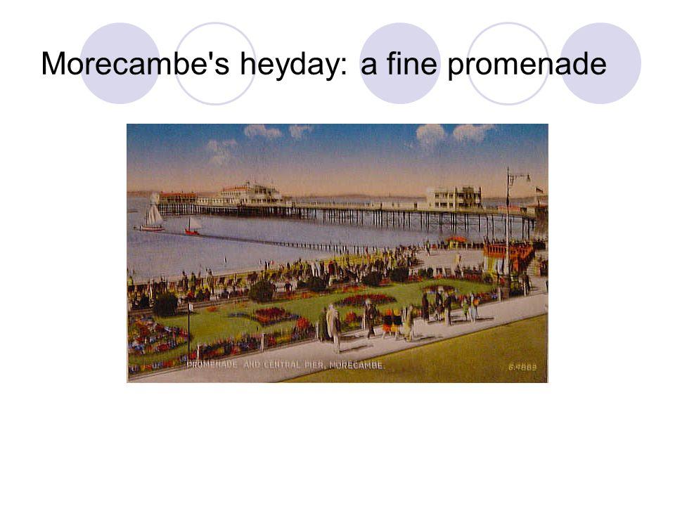 Morecambe's heyday: a fine promenade