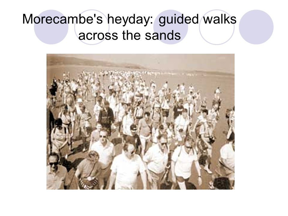 Morecambe's heyday: guided walks across the sands