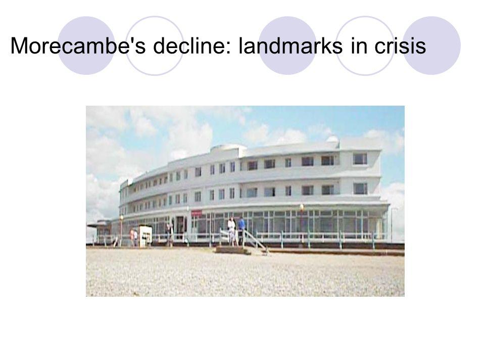 Morecambe's decline: landmarks in crisis