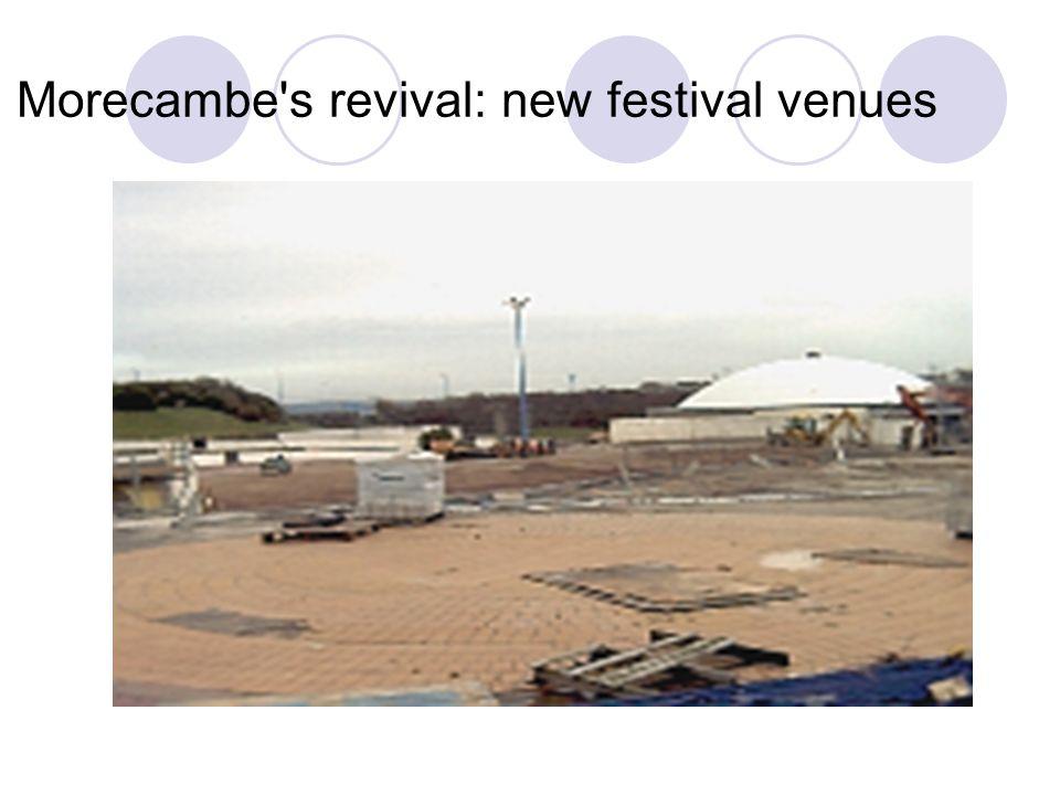 Morecambe's revival: new festival venues