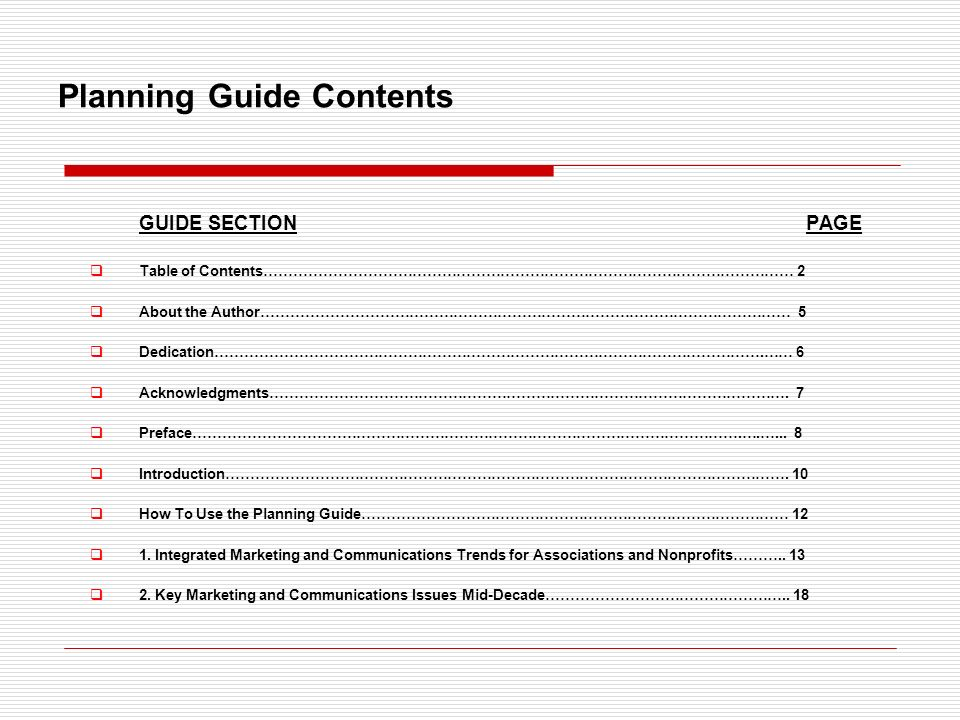 Planning Guide Contents GUIDE SECTION PAGE Table of Contents……………………………………………………………………………………………… 2 About the Author……………………………………………………………………………………………… 5 Dedication………………………………………………………………………………………………….…… 6 Acknowledgments…………………………………………………………………………………………….