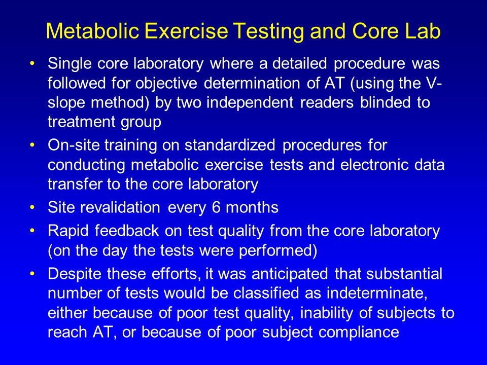 Metabolic Exercise Testing and Core Lab Single core laboratory where a detailed procedure was followed for objective determination of AT (using the V-