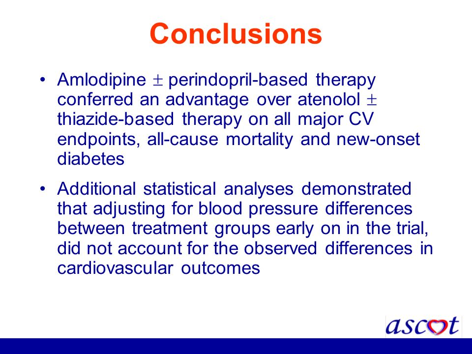 Conclusions Amlodipine perindopril-based therapy conferred an advantage over atenolol thiazide-based therapy on all major CV endpoints, all-cause mort