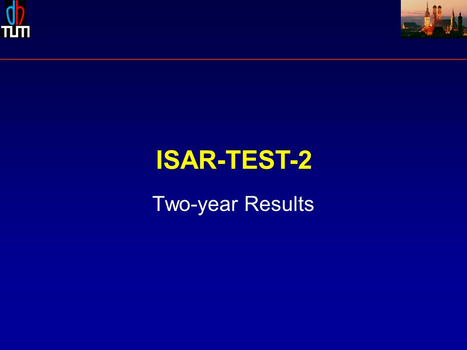 ISAR-TEST-2 Two-year Results