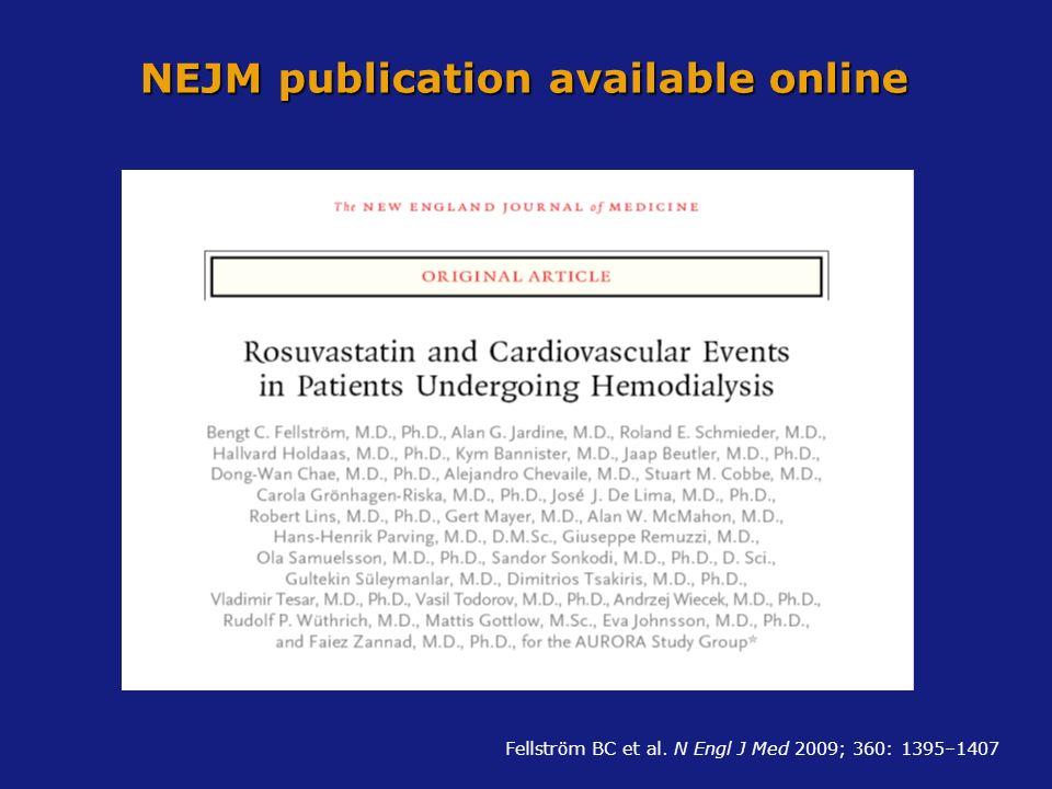 NEJM publication available online Fellström BC et al. N Engl J Med 2009; 360: 1395–1407
