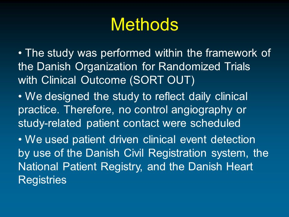 Methods The study was performed within the framework of the Danish Organization for Randomized Trials with Clinical Outcome (SORT OUT) We designed the study to reflect daily clinical practice.