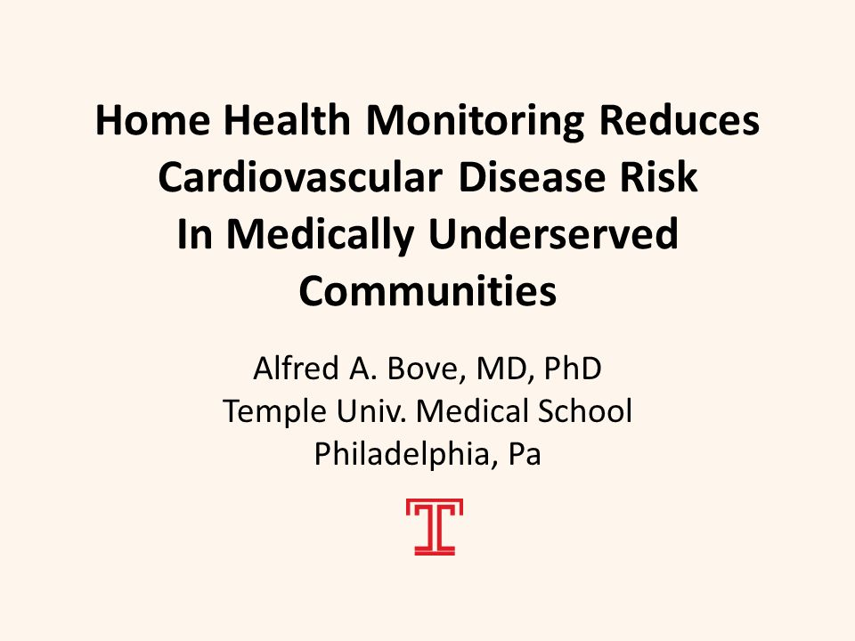 Home Health Monitoring Reduces Cardiovascular Disease Risk In Medically Underserved Communities Alfred A.