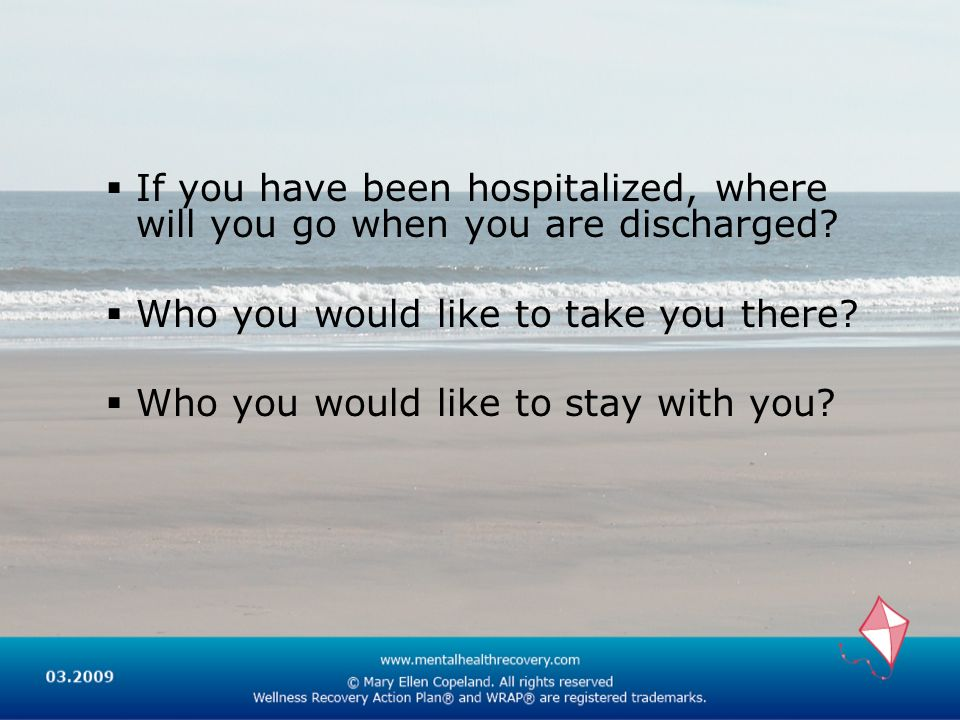 If you have been hospitalized, where will you go when you are discharged.