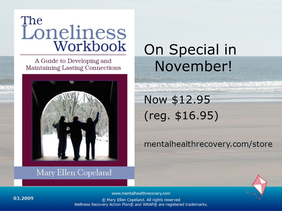 On Special in November! Now $12.95 (reg. $16.95) mentalhealthrecovery.com/store