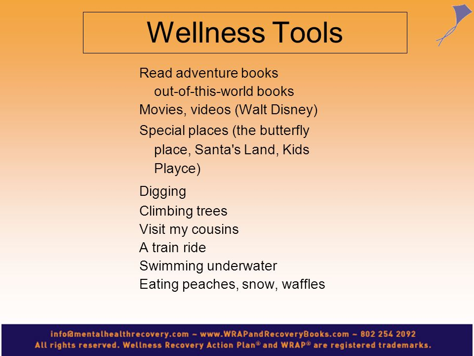 Read adventure books out-of-this-world books Movies, videos (Walt Disney) Special places (the butterfly place, Santa's Land, Kids Playce) Digging Clim