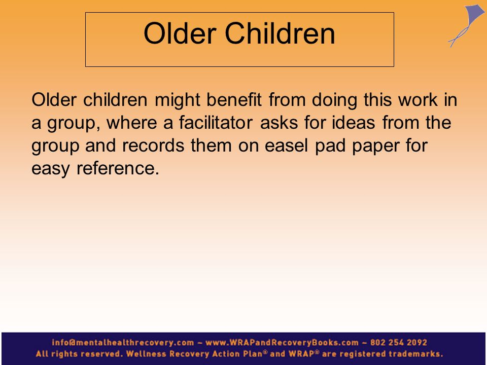 WRAP This is the child s personal plan. They decide what is included and what is not included.