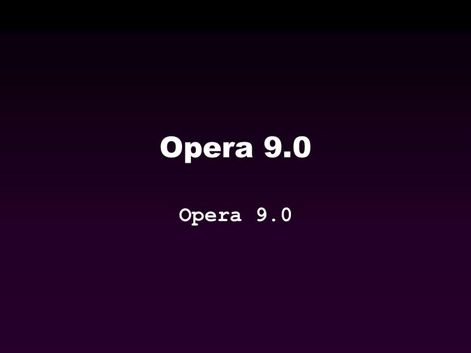 Opera 9.0