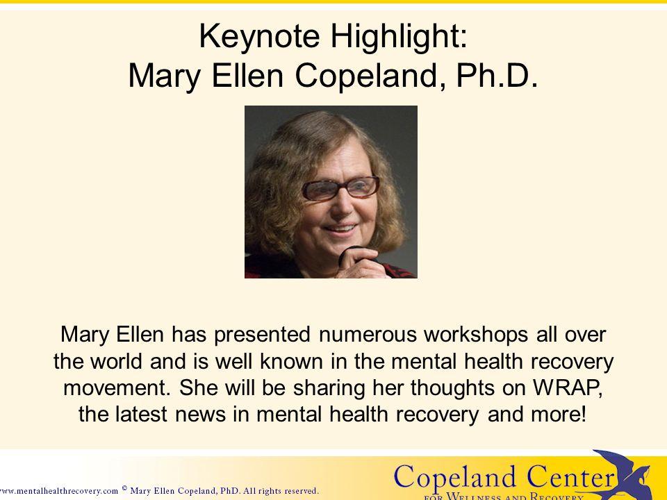 Keynote Highlight: Mary Ellen Copeland, Ph.D.