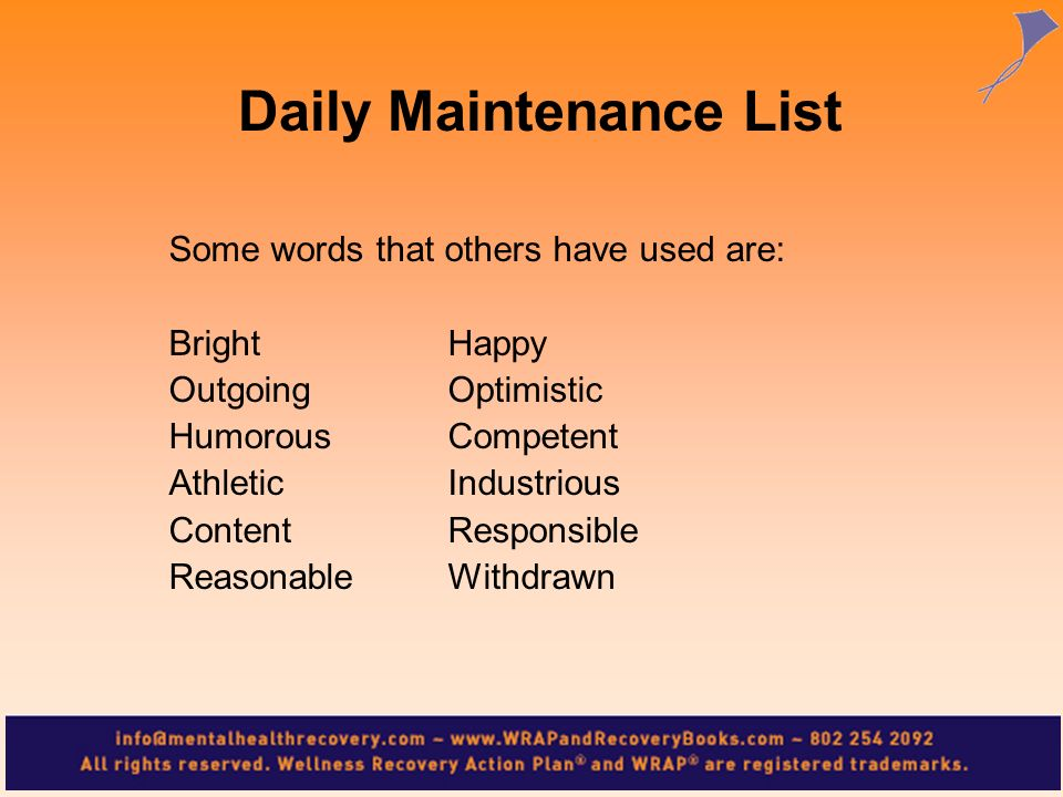 Some words that others have used are: BrightHappy OutgoingOptimistic HumorousCompetent AthleticIndustrious ContentResponsible ReasonableWithdrawn Dail