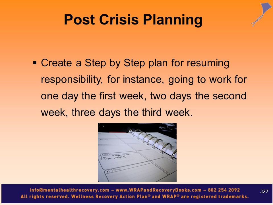 Create a Step by Step plan for resuming responsibility, for instance, going to work for one day the first week, two days the second week, three days t