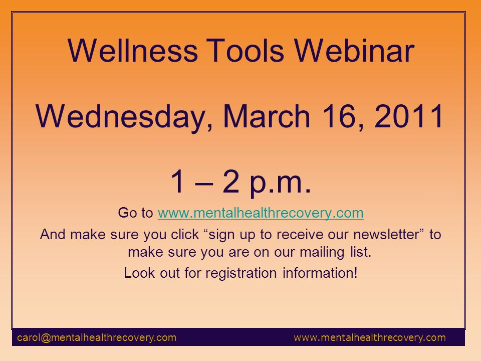 Wellness Tools Webinar Wednesday, March 16, – 2 p.m.
