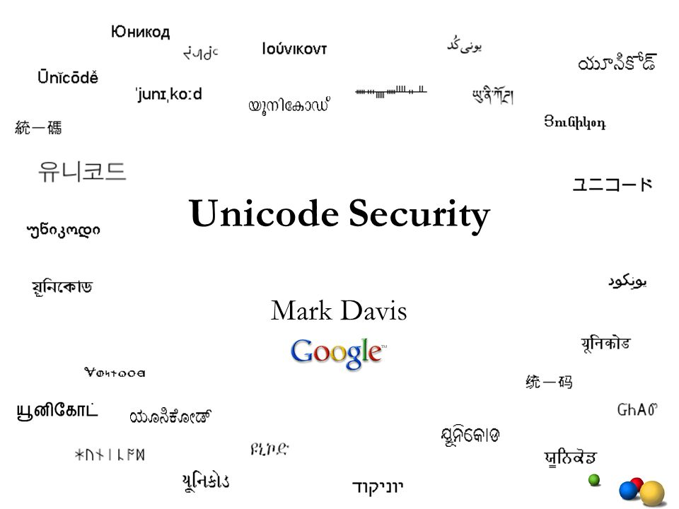 Unicode Security Mark Davis